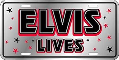 Auto-Schild ELVIS LIVES