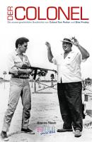 Elvis und der Colonel